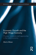 Economic Growth and the High Wage Economy