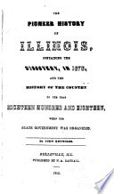 The Pioneer History of Illinois