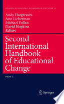 """Second International Handbook of Educational Change"" by Andy Hargreaves, Ann Lieberman, Michael Fullan, David Hopkins"