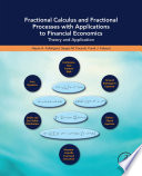 Fractional Calculus and Fractional Processes with Applications to Financial Economics