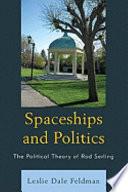 Spaceships and Politics