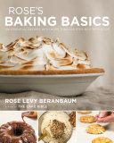 Rose's Baking Basics