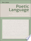Poetic Language  Theory and Practice from the Renaissance to the Present