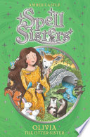 Spell Sisters  Olivia the Otter Sister Book