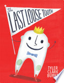 The Last Loose Tooth Book PDF
