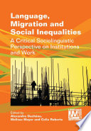 Language Migration And Social Inequalities Book