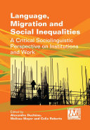 Language  Migration and Social Inequalities