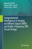 Computational Intelligence in Analog and Mixed Signal  AMS  and Radio Frequency  RF  Circuit Design