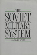 The Soviet Military System