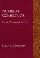 Nurses as Consultants