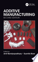 Additive Manufacturing  Second Edition Book