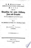 J. S. Stavorinus ... Reise nach dem Vorgebürge der guten Hoffnung, Java, und Bengalen, in den Jahren 1768 bis 1771, aus dem Holländischen frey übersetzt und mit Anmerkungen begleitet, von Professor Lueder