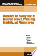 Dielectrics for Nanosystems 3  Materials Science  Processing  Reliability  and Manufacturing Book