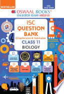 Oswaal ISC Question Bank Class 11 Biology Book Chapterwise   Topicwise  For 2022 Exam