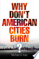 Why Don't American Cities Burn? Pdf/ePub eBook