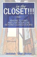 ...IN THE CLOSET!!! ebook