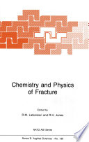 Chemistry and Physics of Fracture
