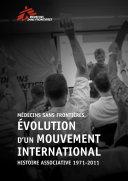 Pdf Médecins Sans Frontières, Évolution d'un mouvement international associatif 1971-2011 Telecharger