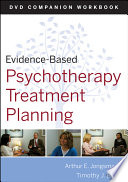 Evidence Based Psychotherapy Treatment Planning DVD Workbook