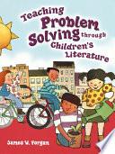 Teaching Problem Solving Through Children s Literature Book