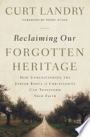 Reclaiming Our Forgotten Heritage