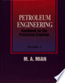 Petroleum Engineering Handbook for the Practicing Engineer