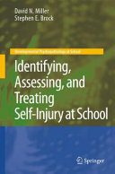 Identifying  Assessing  and Treating Self Injury at School