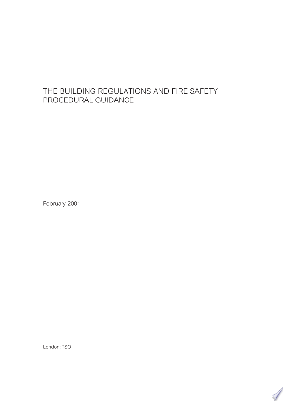 The Building Regulations and Fire S