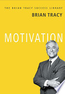 MOTIVATION: Brian Tracy Success Library