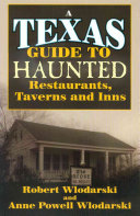 A Texas Guide to Haunted Restaurants  Taverns  and Inns