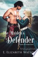 The Maiden s Defender