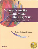 Women's Health During the Childbearing Years