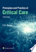 Principles and Practice of Critical Care