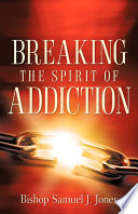 Breaking the Spirit of Addiction
