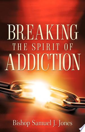Breaking+the+Spirit+of+Addiction