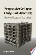 Progressive Collapse Analysis of Structures