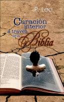 CURACIÓN INTERIOR A TRAVÉS DE LA BIBLIA