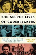 The Secret Lives of Codebreakers