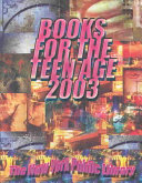 Books for the Teen Age 2003