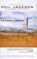 Sacred Hoops Spiritual Lessons Of A Hardwood Warrior PDF