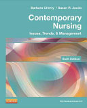 Contemporary Nursing,Issues, Trends, & Management,6