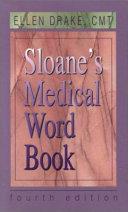 Sloane s Medical Word Book