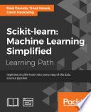scikit-learn : Machine Learning Simplified