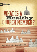 What Is A Healthy Church Member  Book PDF