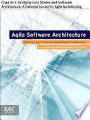 Agile Software Architecture  : Chapter 9. Bridging User Stories and Software Architecture: A Tailored Scrum for Agile Architecting