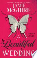 A Beautiful Wedding  : A Beautiful Disaster Novella