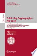 Public Key Cryptography Pkc 2018