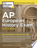Cracking the AP European History Exam  2017 Edition Book PDF