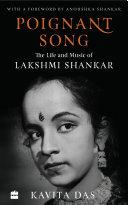 Poignant Song: The Life and Music of Lakshmi Shankar