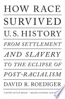 How Race Survived US History Book PDF